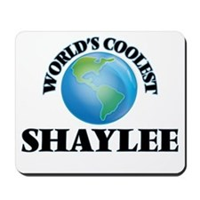 World's Coolest Shaylee Mousepad