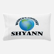 World's Coolest Shyann Pillow Case