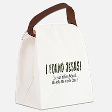 I found Jesus! - Canvas Lunch Bag