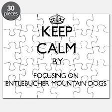 Keep calm by focusing on Entlebucher Mounta Puzzle