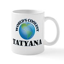World's Coolest Tatyana Mugs