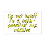 I'm not bald! - Rectangle Car Magnet