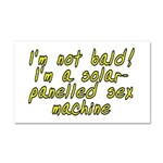I'm not bald! - Car Magnet 20 x 12