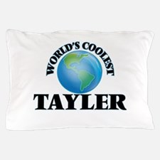 World's Coolest Tayler Pillow Case