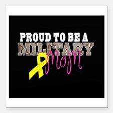 """Proud to Be Military Mom Square Car Magnet 3"""" x 3"""""""