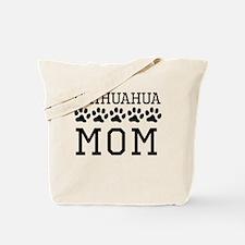 Chihuahua Mom Tote Bag