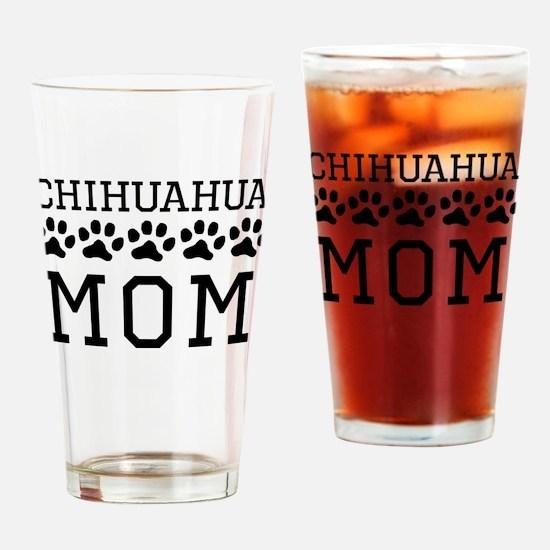 Chihuahua Mom Drinking Glass