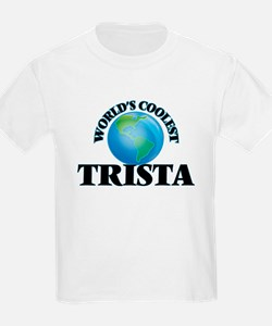 World's Coolest Trista T-Shirt