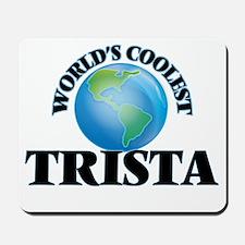 World's Coolest Trista Mousepad