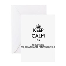 Keep calm by focusing on French Wir Greeting Cards