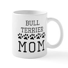 Bull Terrier Mom Mugs