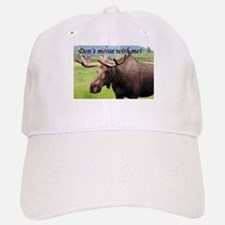 Don't moose with me! Alaskan moose Baseball Baseball Cap