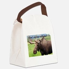Don't moose with me! Alaskan moos Canvas Lunch Bag