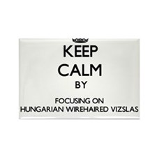 Keep calm by focusing on Hungarian Wirehai Magnets