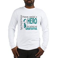 Cervical Cancer HeavenNeededHe Long Sleeve T-Shirt