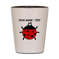 Custom Ladybug Shot Glass