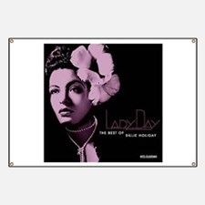Billie Holiday Lady Day Banner