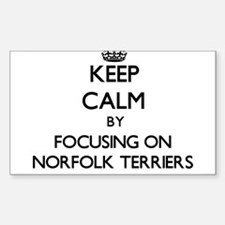 Keep calm by focusing on Norfolk Terriers Decal