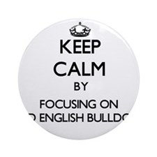 Keep calm by focusing on Old Engl Ornament (Round)
