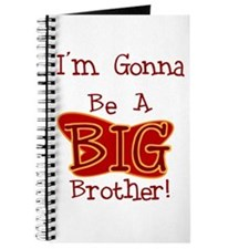Gonna Be Big Brother Journal