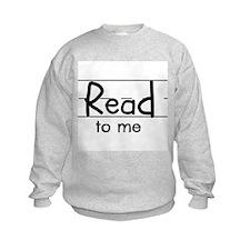 Read to me Sweatshirt