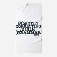Cute Silently correcting your grammar Beach Towel