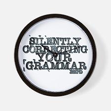 Cute I am silently correcting your grammar Wall Clock