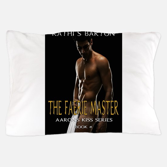 The Faerie Master Pillow Case