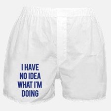 I Don't Know... Boxer Shorts