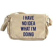 I Don't Know... Messenger Bag