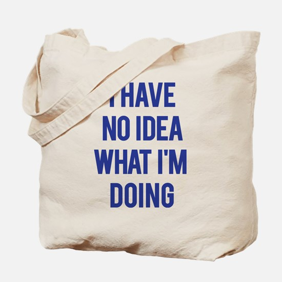 I Don't Know... Tote Bag