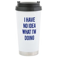 I Don't Know... Travel Mug