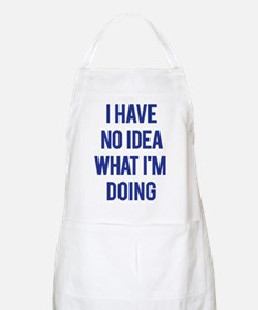 I Don't Know... Apron