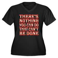 Nothing You Can Do That Can't Be Plus Size T-Shirt
