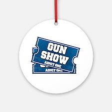 Gun Show Tickets Ornament (Round)