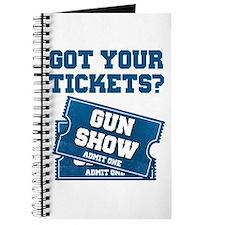 Got Your Tickets To The Gun Show Journal