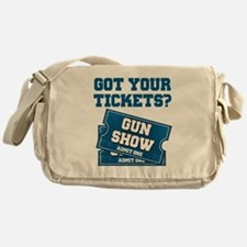 Got Your Tickets To The Gun Show Messenger Bag