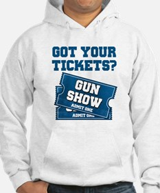Got Your Tickets To The Gun Show Jumper Hoody