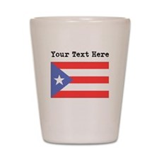 Custom Puerto Rico Flag Shot Glass