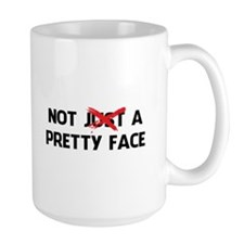 Not Just A Pretty Face Mug