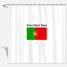 Custom Portugal Flag Shower Curtain