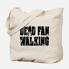 Dead Fan Walking Tote Bag