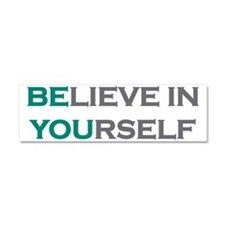 Believe in yourself Car Magnet 10 x 3