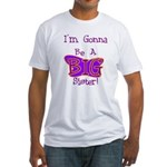 Gonna Be BIG Sister Fitted T-Shirt