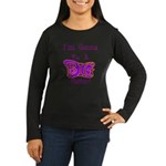 Gonna Be BIG Sister Women's Long Sleeve Dark T-Shi