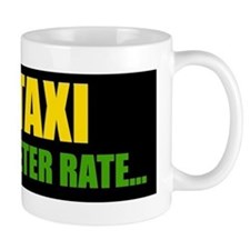 TAXI - 1X METER RATE Mug