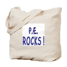 P.E. Rocks ! Tote Bag