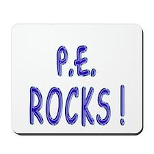 P.E. Rocks ! Mousepad