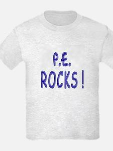 P.E. Rocks ! T-Shirt