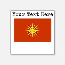 Custom Macedonia Flag Sticker